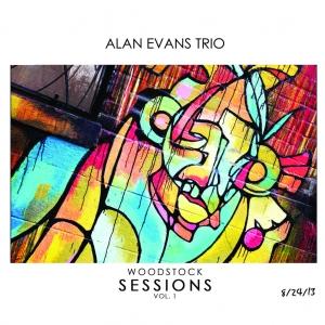 Woodstock Sessions Volume 1 – Alan Evans Trio